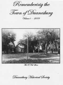 Remembering the Town of Duanesburg - Volume 1 - 2009