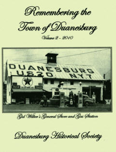 Remembering the Town of Duanesburg - Volume 2 - 2010